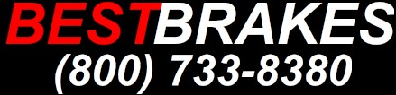 Welcome to Best Brakes! Call or Fax toll free (800) 733-8380